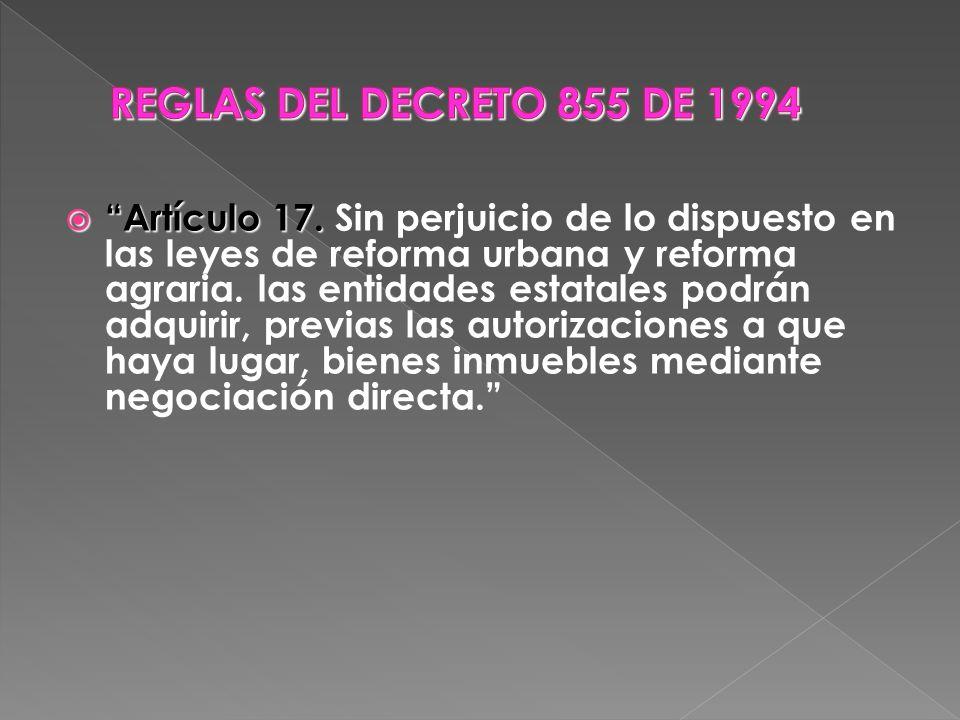 Artículo 17. Artículo 17. Sin perjuicio de lo dispuesto en las leyes de reforma urbana y reforma agraria. las entidades estatales podrán adquirir, pre