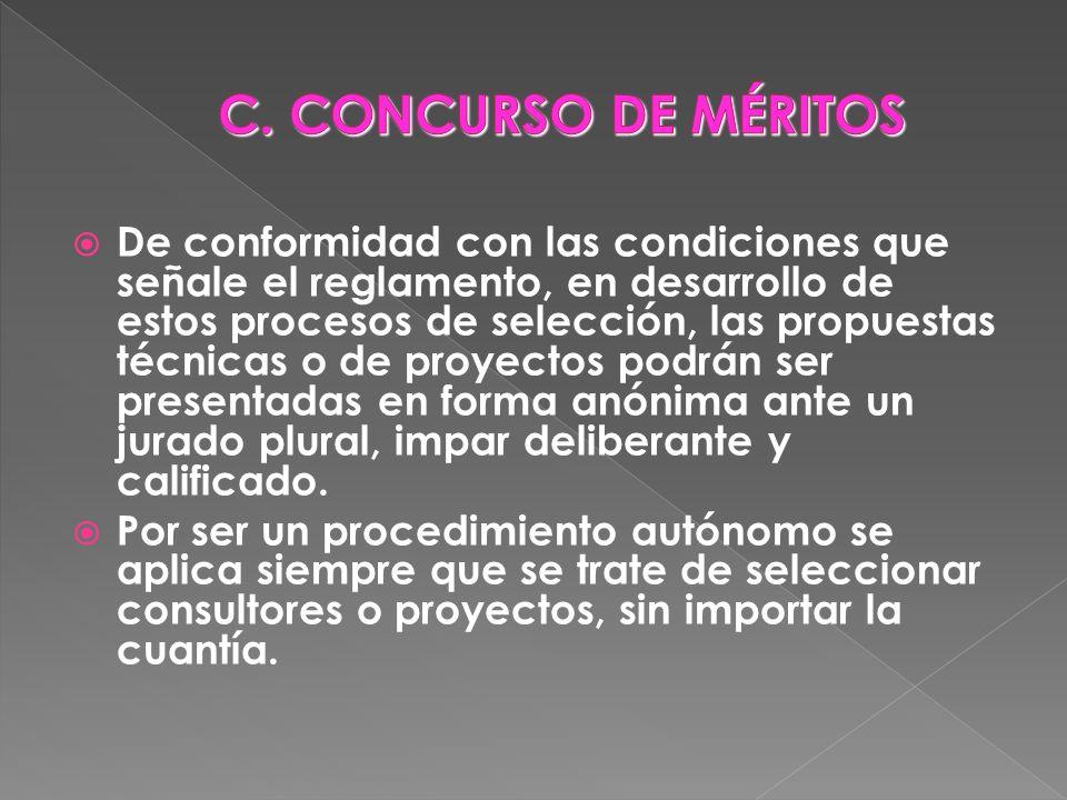 De conformidad con las condiciones que señale el reglamento, en desarrollo de estos procesos de selección, las propuestas técnicas o de proyectos podr