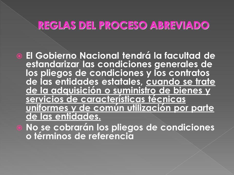 El Gobierno Nacional tendrá la facultad de estandarizar las condiciones generales de los pliegos de condiciones y los contratos de las entidades estat