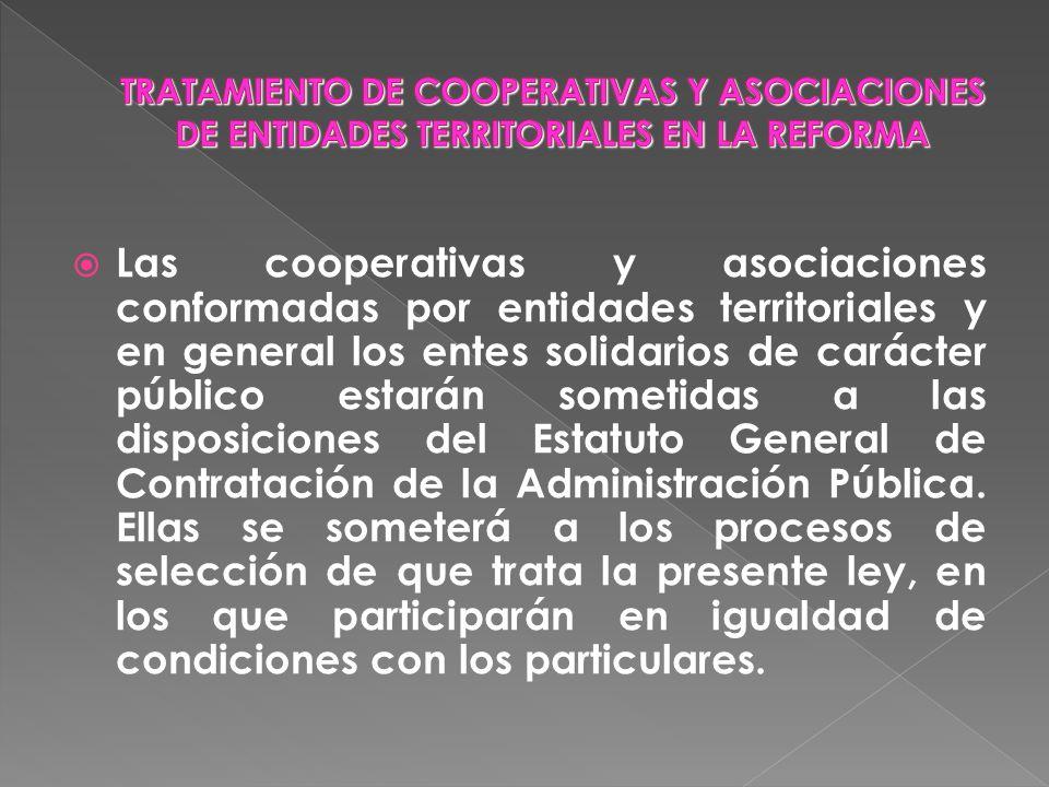 Las cooperativas y asociaciones conformadas por entidades territoriales y en general los entes solidarios de carácter público estarán sometidas a las