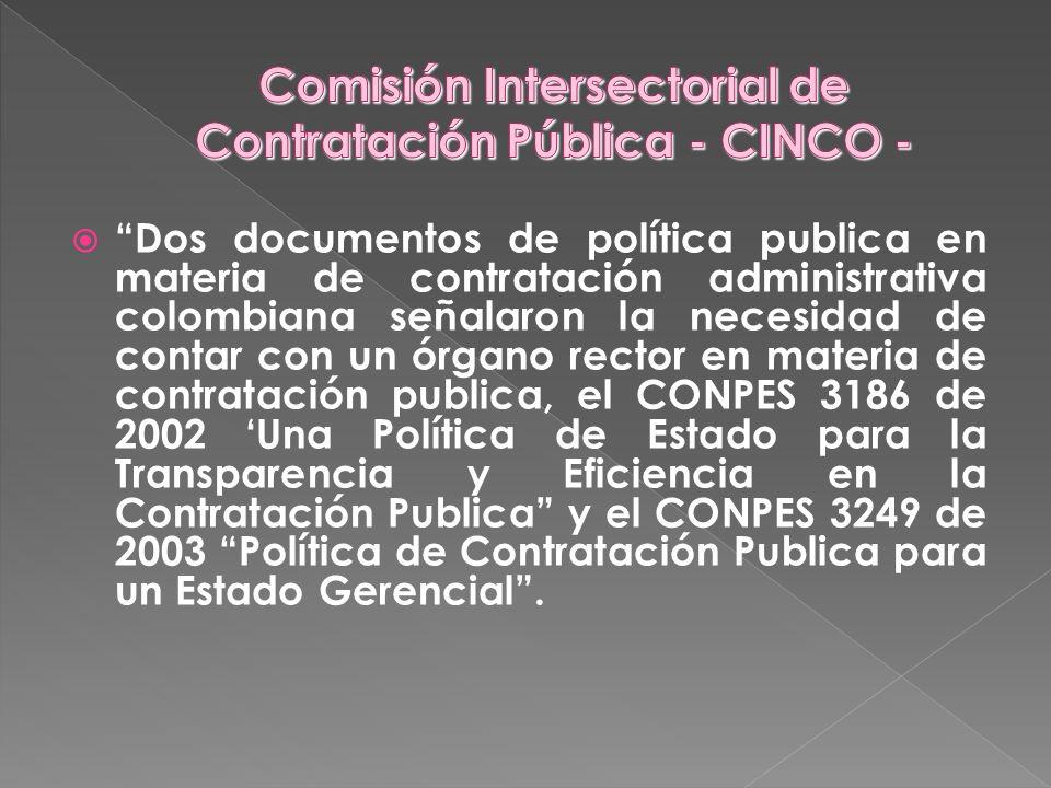 Dos documentos de política publica en materia de contratación administrativa colombiana señalaron la necesidad de contar con un órgano rector en mater