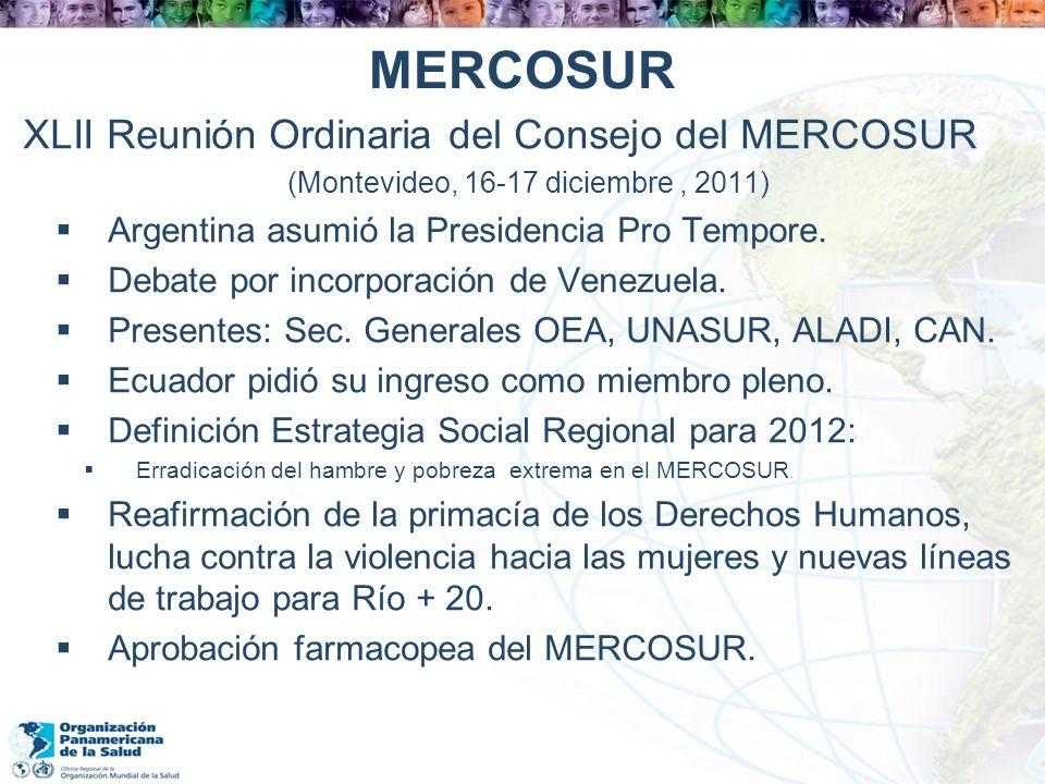 MERCOSUR XLII Reunión Ordinaria del Consejo del MERCOSUR (Montevideo, 16-17 diciembre, 2011) Argentina asumió la Presidencia Pro Tempore. Debate por i
