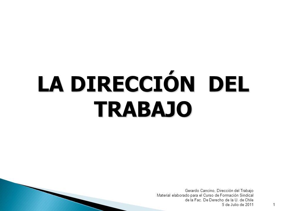 GACD2 La Dirección del Trabajo es un servicio público descentralizado, autónomo, que es supervigilado por el Presidente de la República, relacionándose a través del Ministerio del Trabajo y Previsión Social servicio público Presidente de la RepúblicaMinisterio del Trabajo y Previsión Social