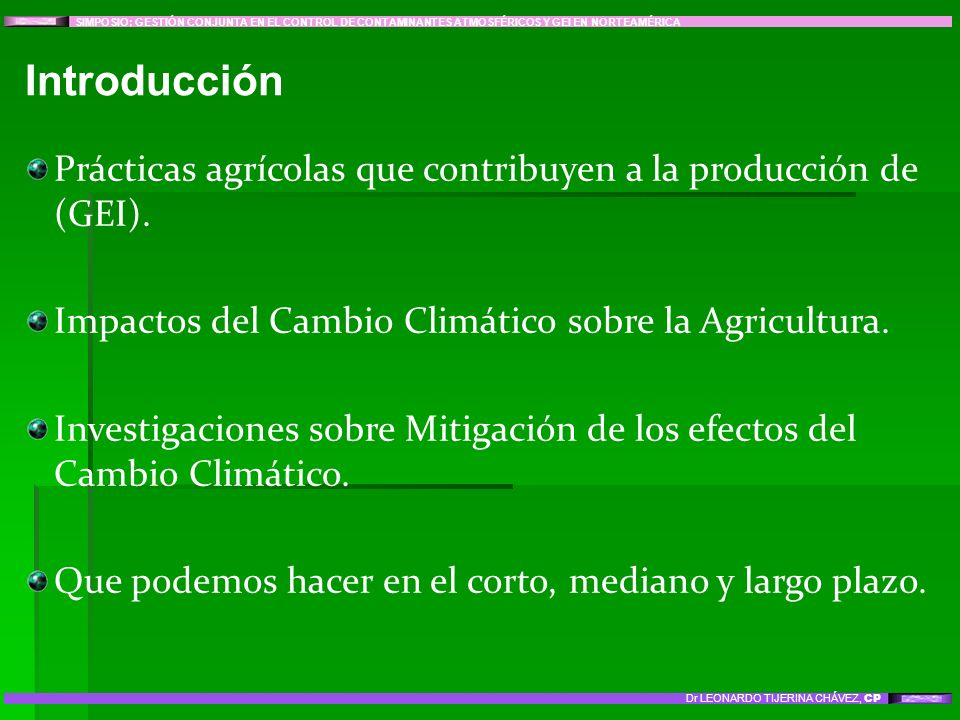 Prácticas agrícolas que contribuyen a la producción de (GEI). Impactos del Cambio Climático sobre la Agricultura. Investigaciones sobre Mitigación de