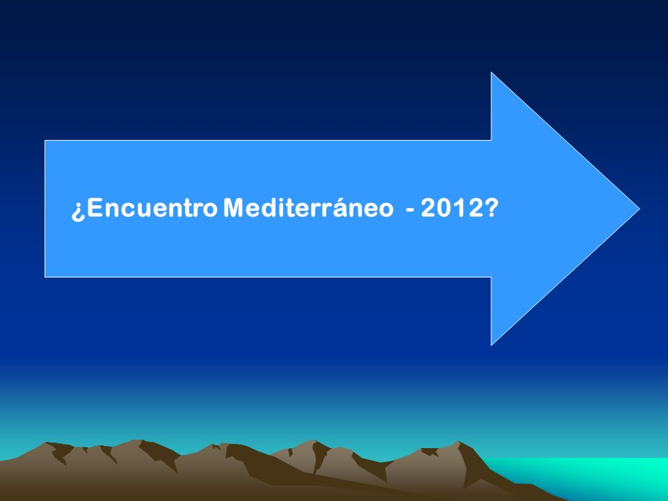 ¿Encuentro Mediterráneo - 2012?