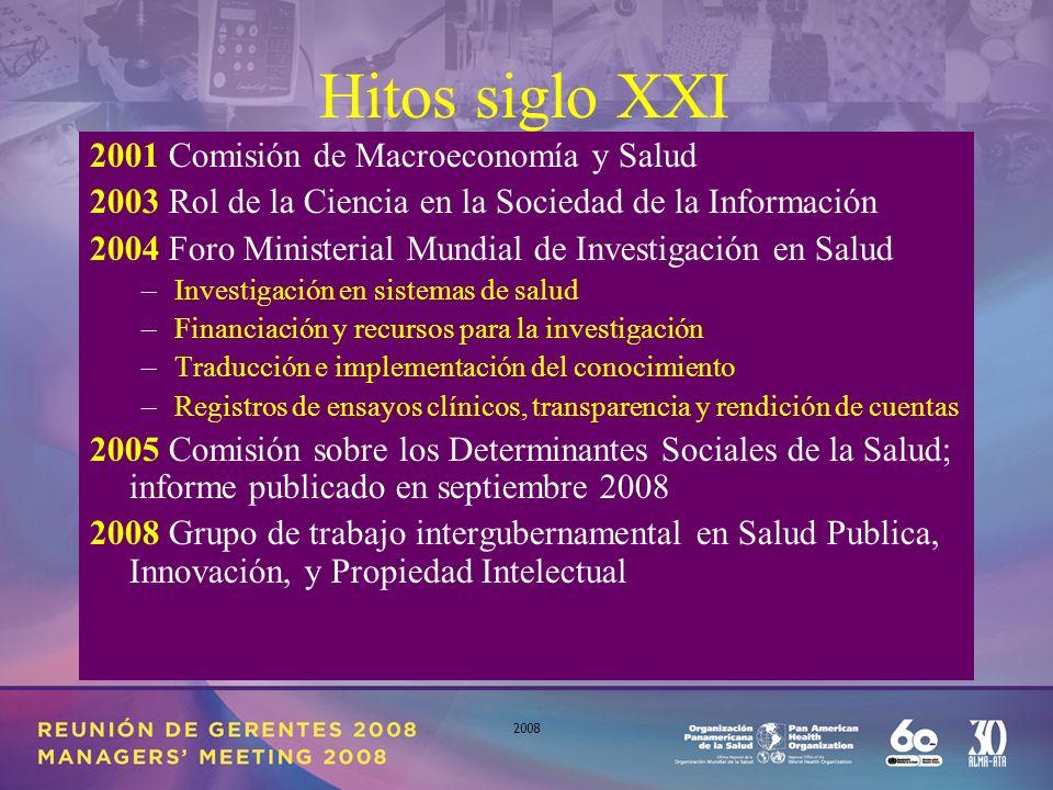 8 2008 Respuesta de OPS/OMS Progreso en cada aspecto propuesto por la Declaración de México sobre Investigación en Salud y subsecuente Res 58.34 de la AMS; elementos para proyectar e impulsar la innovación e investigación para la salud.