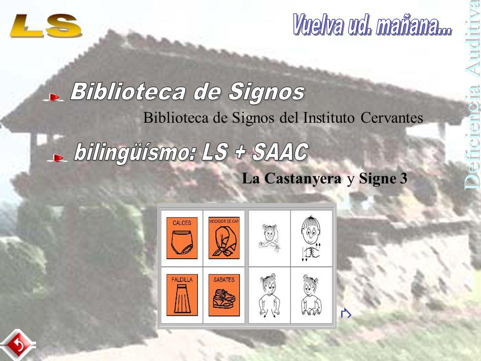 La Castanyera y Signe 3 Biblioteca de Signos del Instituto Cervantes