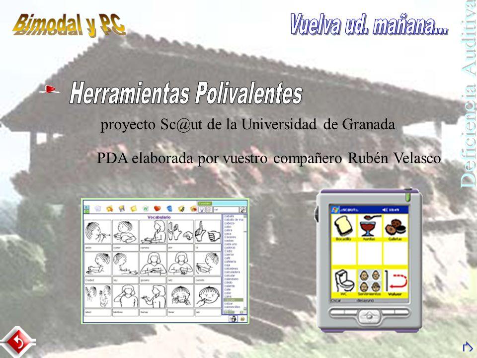 proyecto Sc@ut de la Universidad de Granada PDA elaborada por vuestro compañero Rubén Velasco
