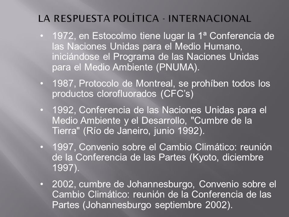1972, en Estocolmo tiene lugar la 1ª Conferencia de las Naciones Unidas para el Medio Humano, iniciándose el Programa de las Naciones Unidas para el M