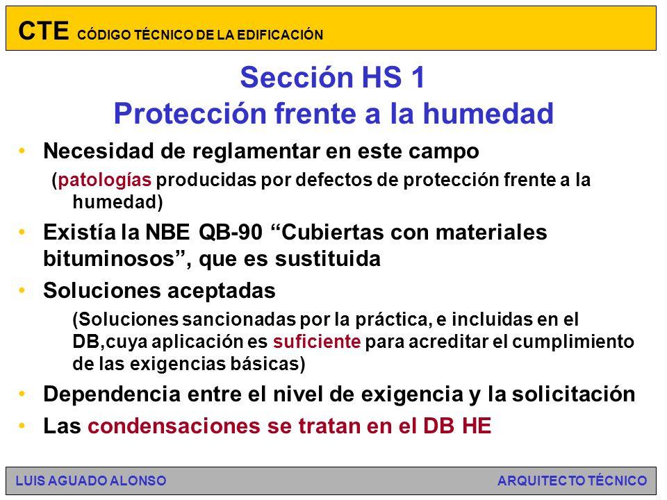 Objetivos Evacuación de aguas residuales: –Medios de extracción separativa o conjunta CTE CÓDIGO TÉCNICO DE LA EDIFICACIÓN LUIS AGUADO ALONSO ARQUITECTO TÉCNICO