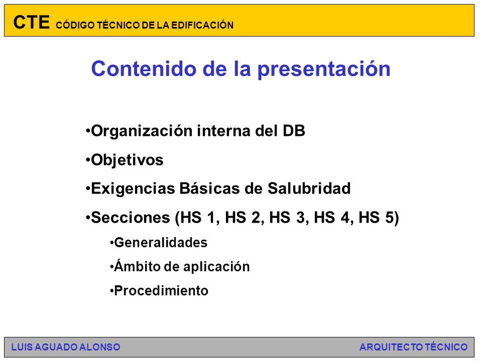 HABITABILIDAD Documento Básico de Salubridad DB HS Salubridad CTE CÓDIGO TÉCNICO DE LA EDIFICACIÓN LUIS AGUADO ALONSO ARQUITECTO TÉCNICO