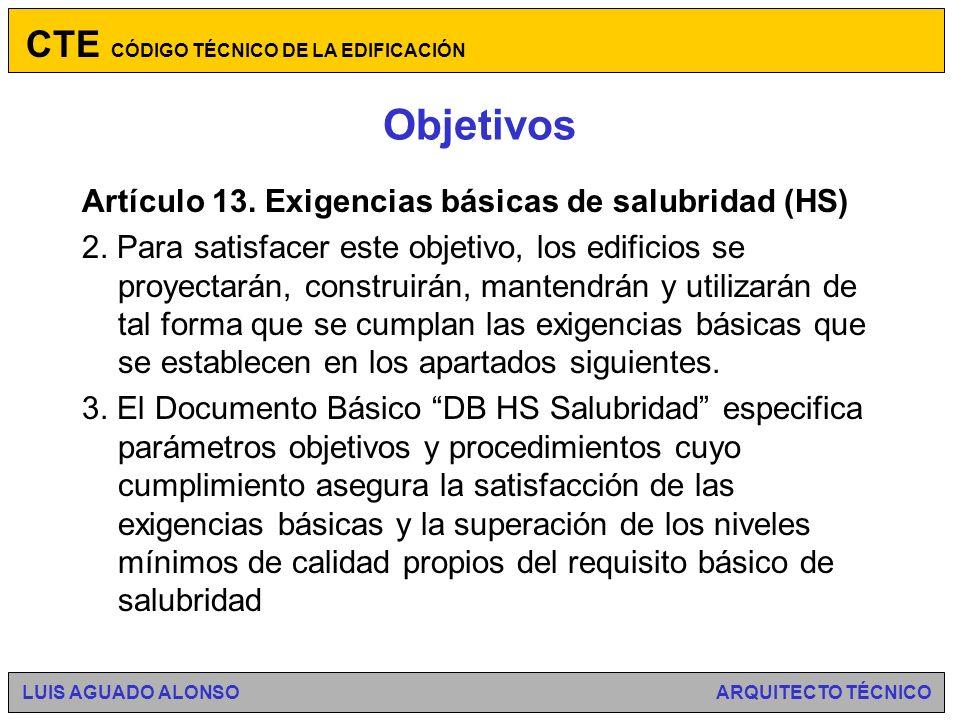 Objetivos Artículo 13.Exigencias básicas de salubridad (HS) 1.