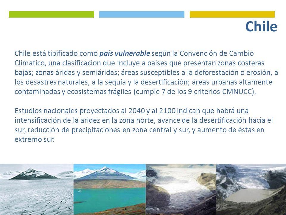 Chile está tipificado como país vulnerable según la Convención de Cambio Climático, una clasificación que incluye a países que presentan zonas costera