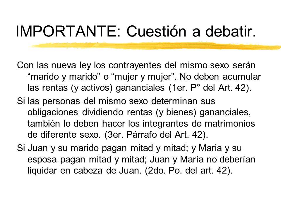 IMPORTANTE: Cuestión a debatir.