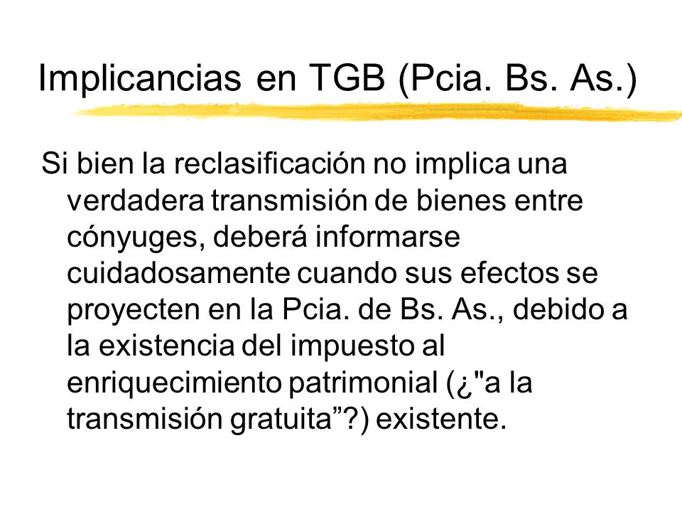 Implicancias en TGB (Pcia. Bs.