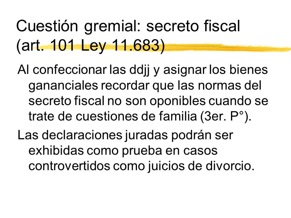 Cuestión gremial: secreto fiscal (art.