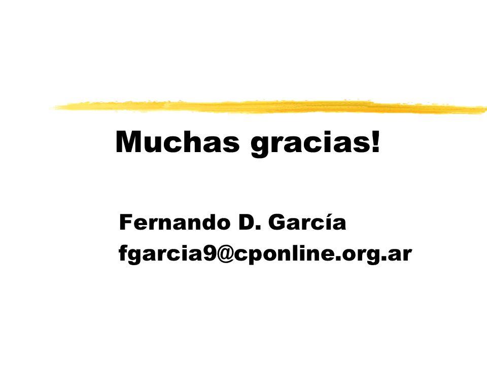 Muchas gracias! Fernando D. García fgarcia9@cponline.org.ar