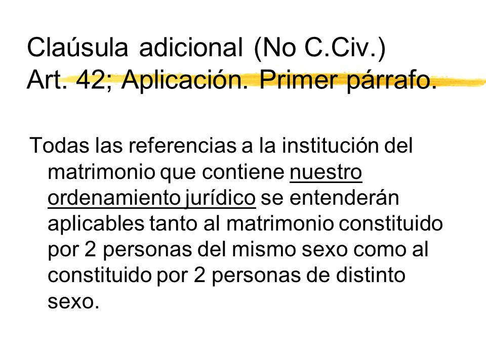 Claúsula adicional (No C.Civ.) Art. 42; Aplicación.