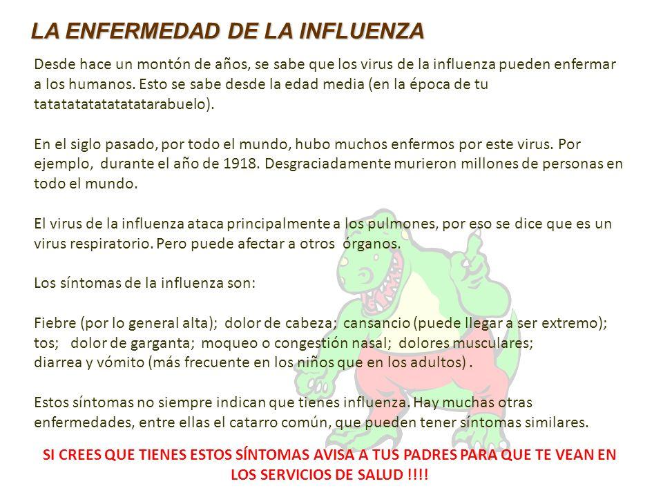 Desde hace un montón de años, se sabe que los virus de la influenza pueden enfermar a los humanos. Esto se sabe desde la edad media (en la época de tu