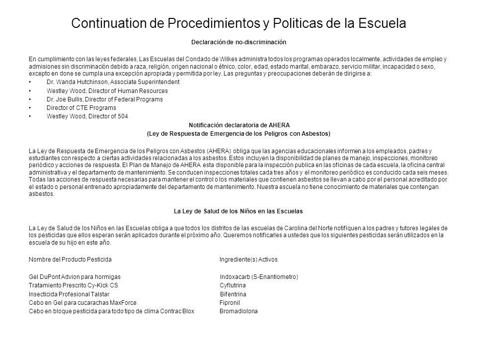 Continuation de Procedimientos y Politicas de la Escuela Declaración de no-discriminación En cumplimiento con las leyes federales, Las Escuelas del Co