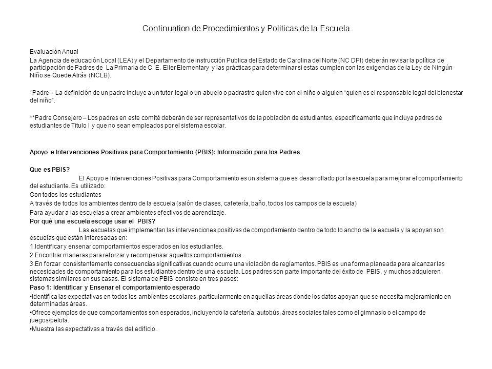 Continuation de Procedimientos y Politicas de la Escuela Evaluación Anual La Agencia de educación Local (LEA) y el Departamento de instrucción Publica