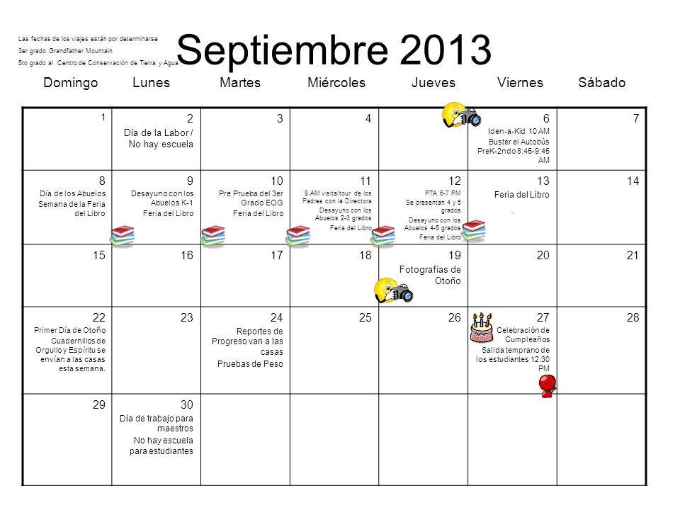 Septiembre 2013 Domingo Lunes Martes Miércoles Jueves Viernes Sábado 1 2 Día de la Labor / No hay escuela 3456 Iden-a-Kid 10 AM Buster el Autobús PreK