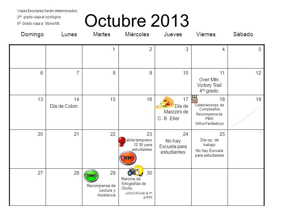 Octubre 2013 Domingo Lunes Martes Miércoles Jueves Viernes Sábado 12345 67891011 Over Mtn. Victory Trail 4 to grado. 12 1314 Día de Colon 151617 Día d