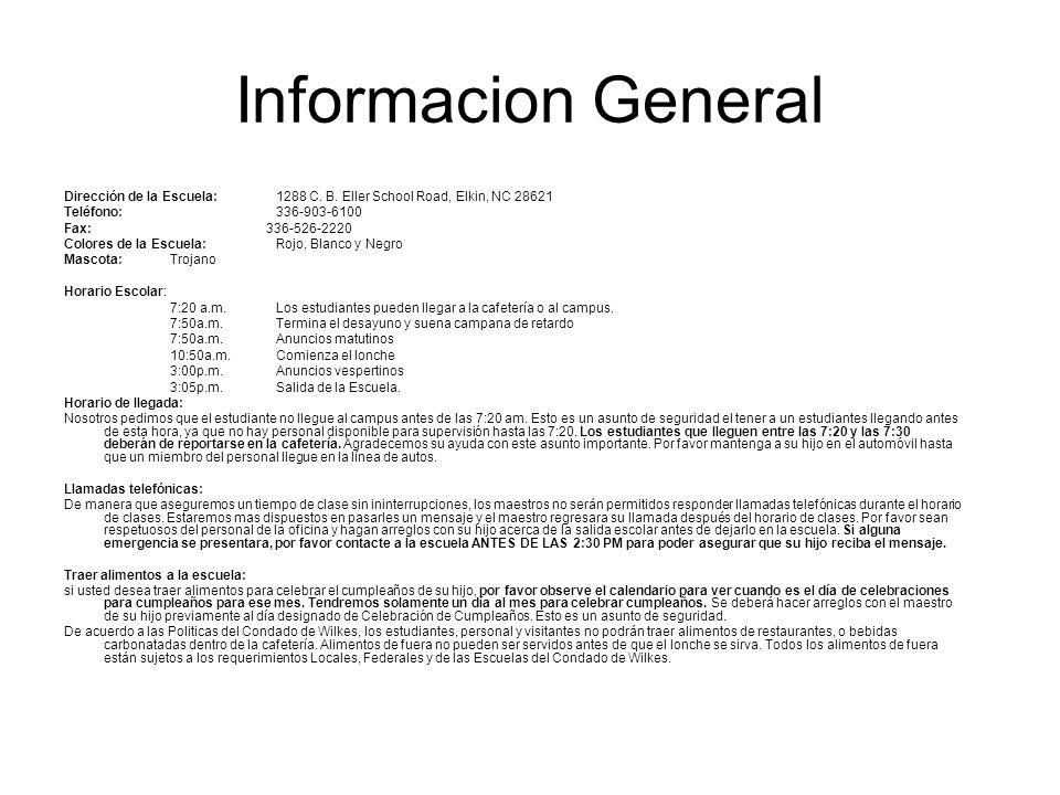 Informacion General Dirección de la Escuela:1288 C. B. Eller School Road, Elkin, NC 28621 Teléfono:336-903-6100 Fax: 336-526-2220 Colores de la Escuel