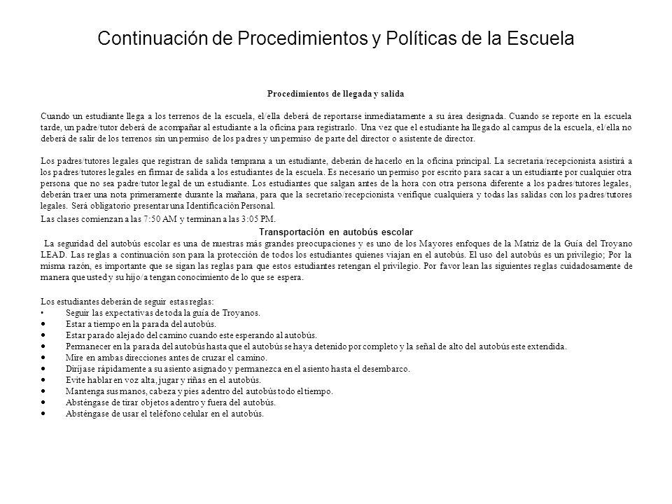 Continuation de Procedimientos y Politicas de la Escuela Objetivos de la participación de los padres Escuela Primaria de C.
