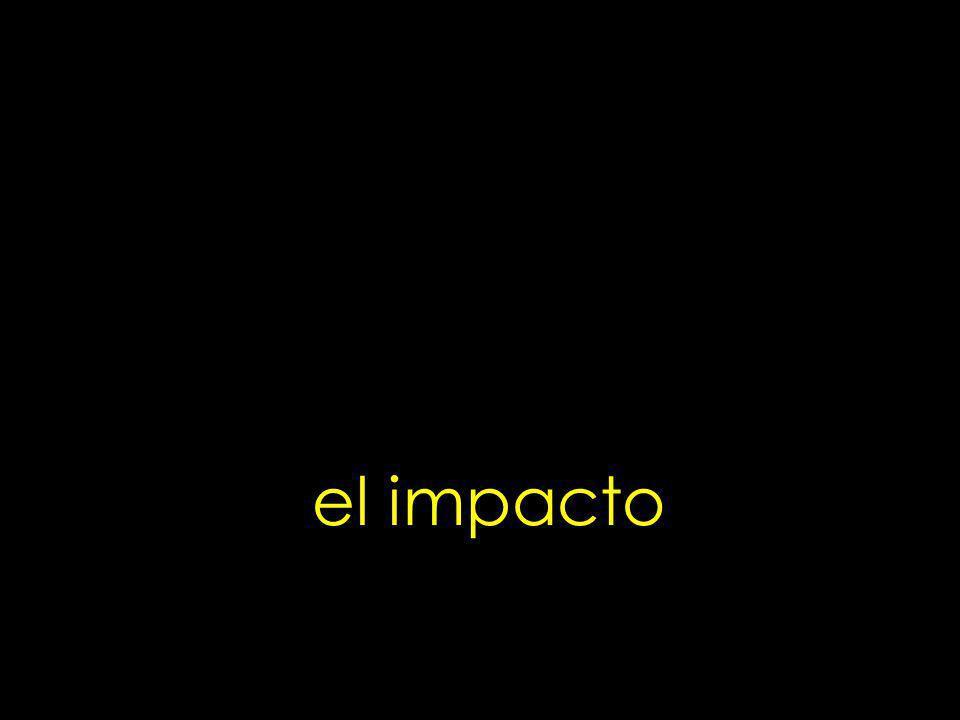 el impacto