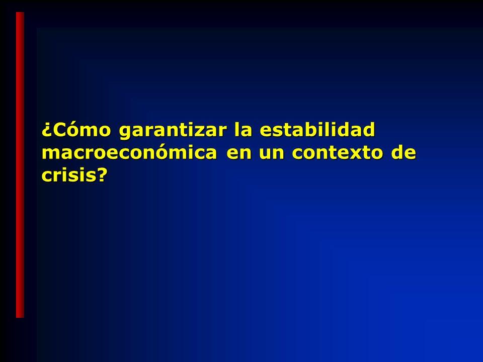 ¿Cómo garantizar la estabilidad macroeconómica en un contexto de crisis