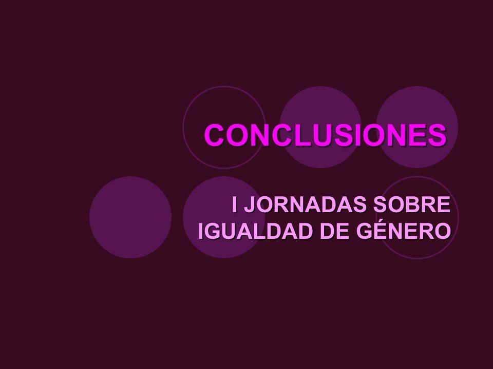 CONCLUSIONES I JORNADAS SOBRE IGUALDAD DE GÉNERO