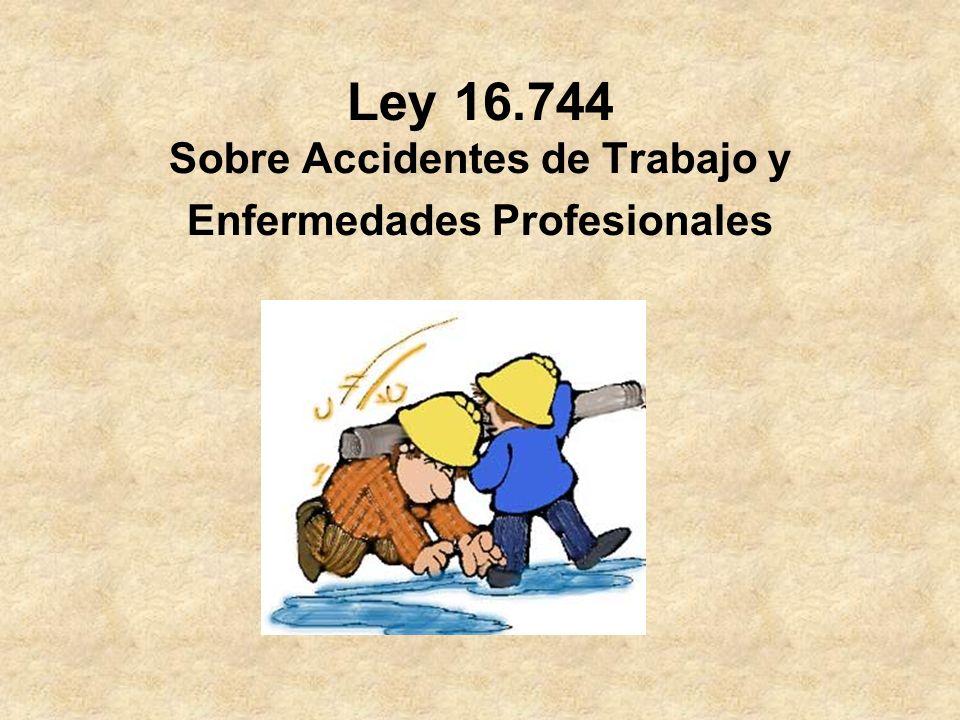 Ley 16.744 Sobre Accidentes de Trabajo y Enfermedades Profesionales