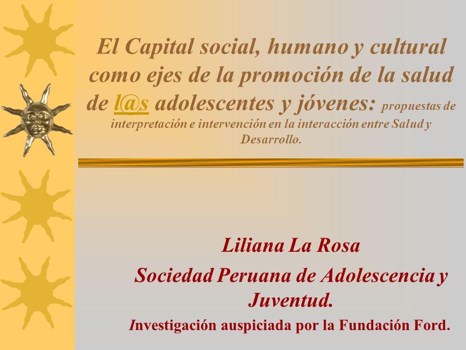 El Capital social, humano y cultural como ejes de la promoción de la salud de l@s adolescentes y jóvenes: propuestas de interpretación e intervención