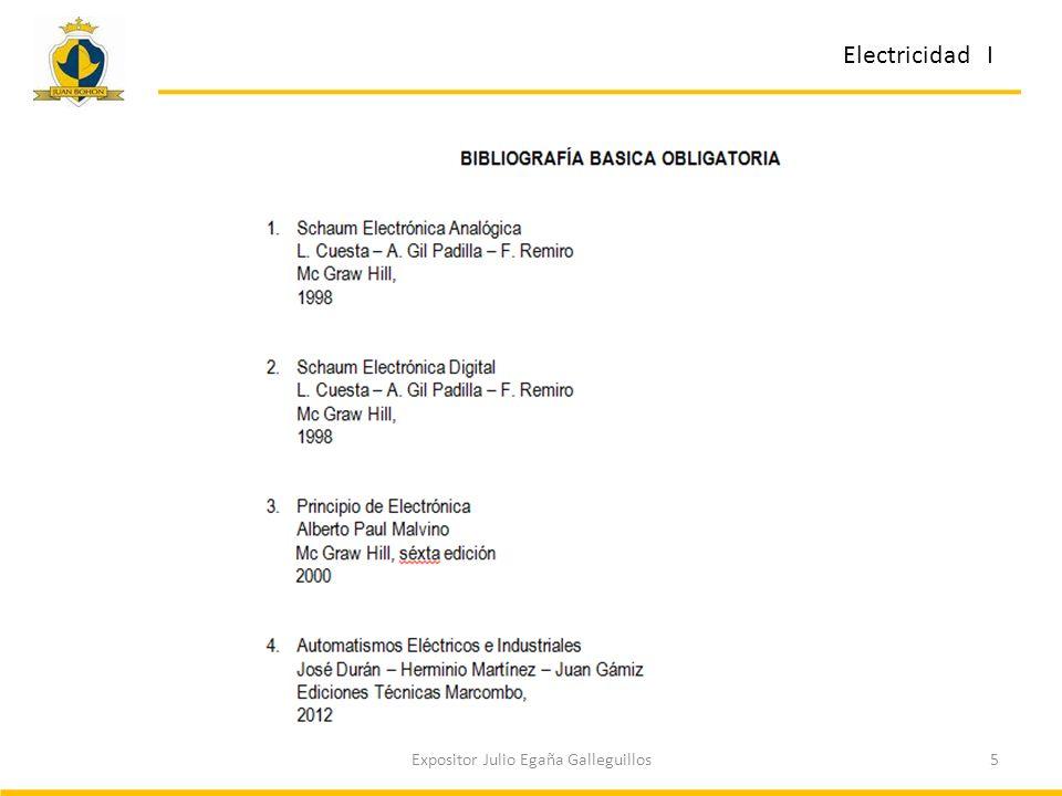 6Expositor Julio Egaña Galleguillos Electricidad I Consultas sobre la asignatura