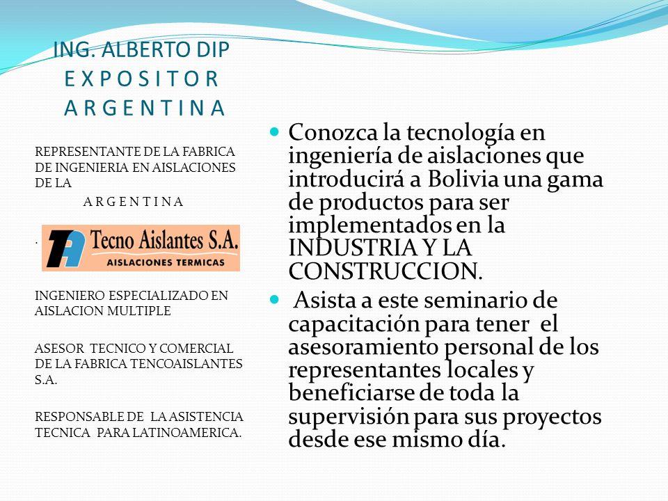 SEMINARIO EN INGENIERIA DE AISLACIONES FECHA: LUNES 17 DE MAYO DEL 2010 LUGAR: AUDITORIO COLEGIO DE ARQUITECTOS DE LA PAZ EDIFICIO AVENIDA, PISO 4 EL PRADO – LA PAZ.