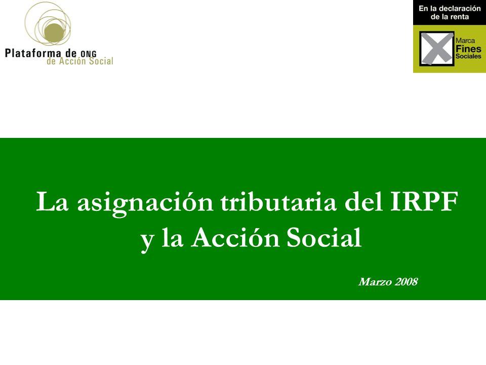 La asignación tributaria del IRPF y la Acción Social Marzo 2008