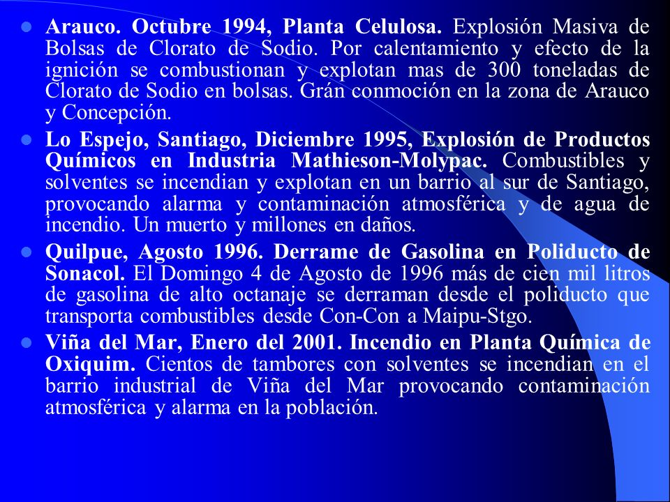 Arauco.Octubre 1994, Planta Celulosa. Explosión Masiva de Bolsas de Clorato de Sodio.