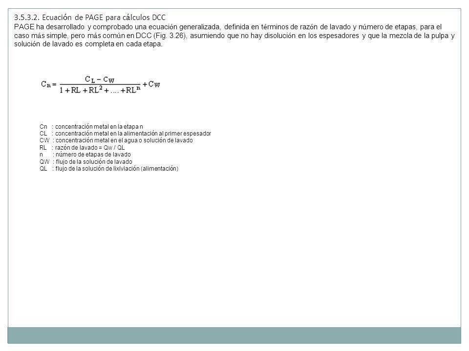 3.5.3.2. Ecuaci ó n de PAGE para c á lculos DCC PAGE ha desarrollado y comprobado una ecuaci ó n generalizada, definida en t é rminos de raz ó n de la