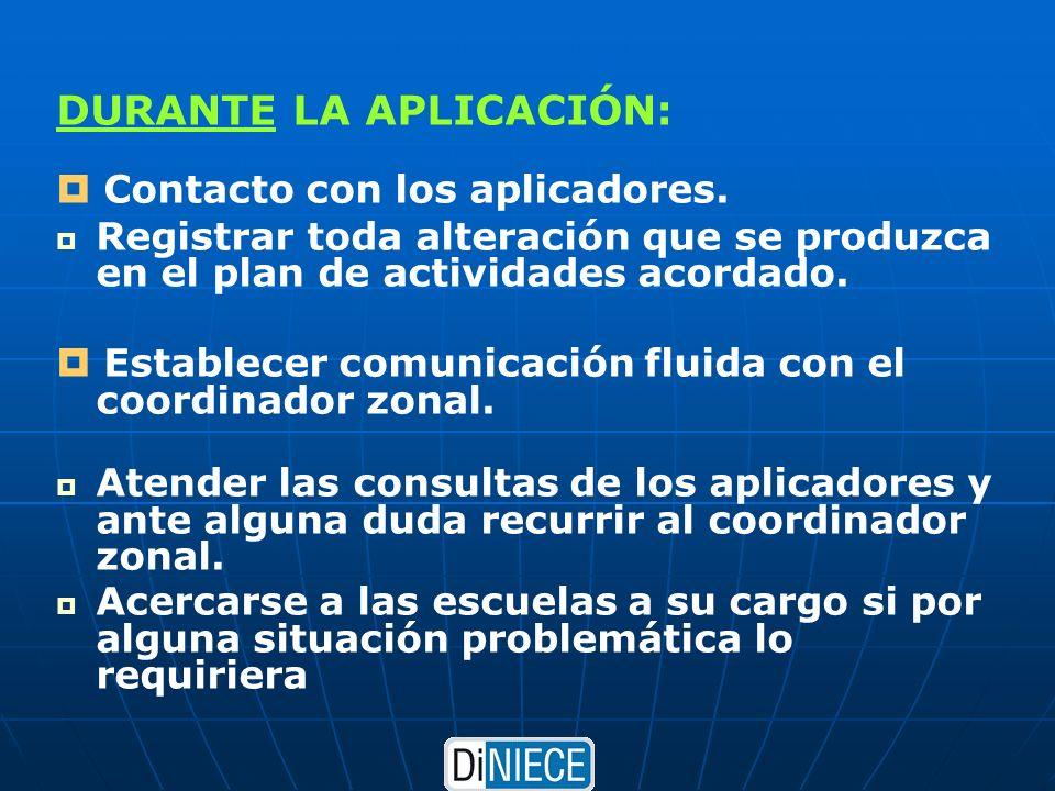DURANTE LA APLICACIÓN: Contacto con los aplicadores.