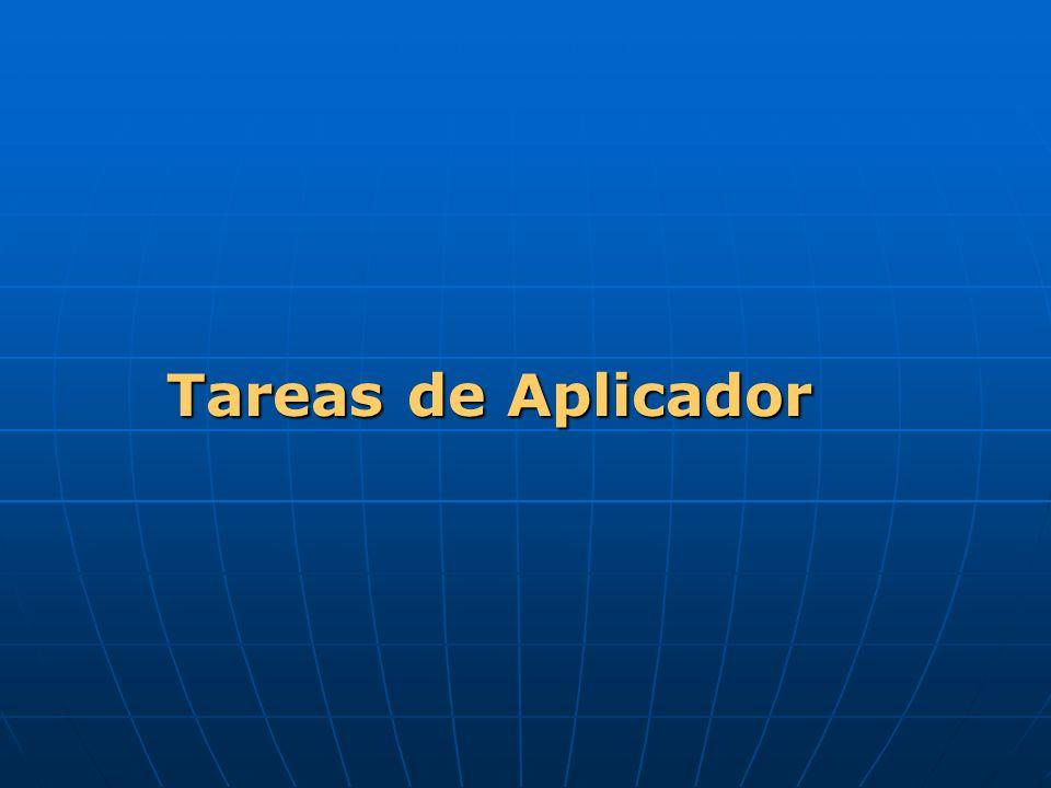 Tareas de Aplicador Tareas de Aplicador