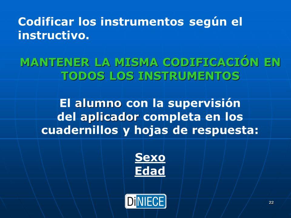 DiNIECE 22 Codificar los instrumentos según el instructivo.