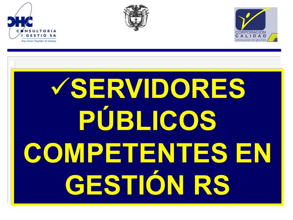 SERVIDORES PÚBLICOS COMPETENTES EN GESTIÓN RS