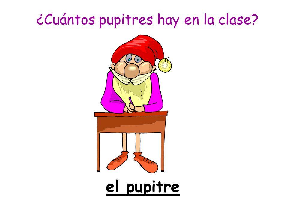el pupitre ¿Cuántos pupitres hay en la clase