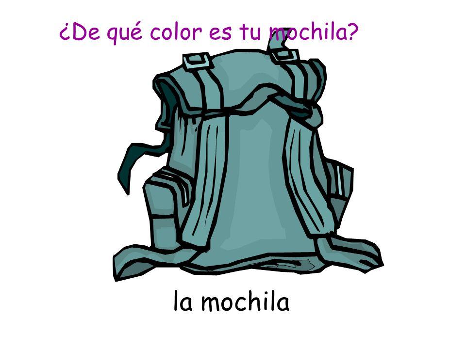 la mochila ¿De qué color es tu mochila