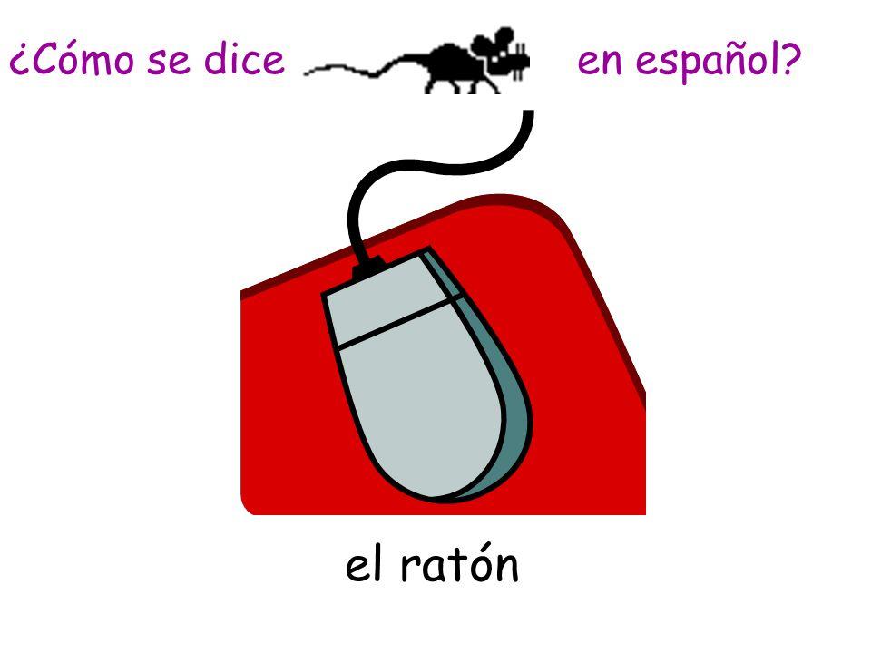 el ratón ¿Cómo se dice en español?