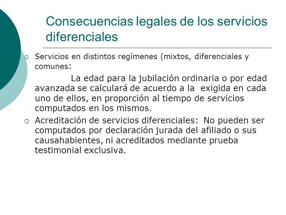 Consecuencias legales de los servicios diferenciales Servicios en distintos regímenes (mixtos, diferenciales y comunes : La edad para la jubilación or