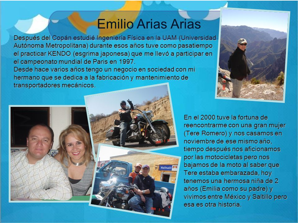Emilio Arias Arias En el 2000 tuve la fortuna de reencontrarme con una gran mujer (Tere Romero) y nos casamos en noviembre de ese mismo año, tiempo de