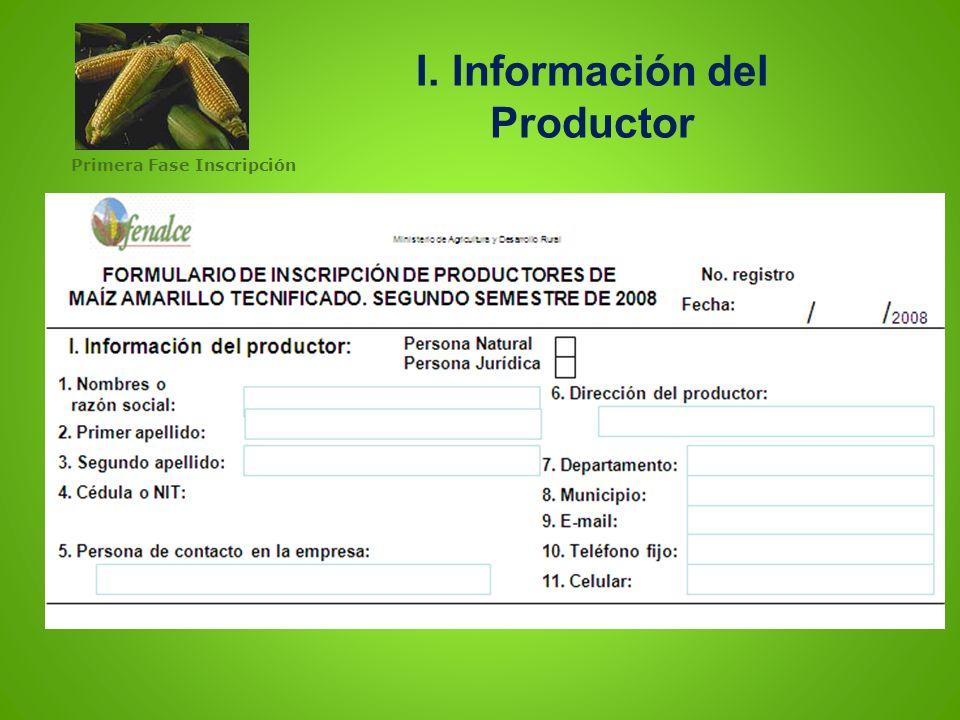 I. Información del Productor Primera Fase Inscripción