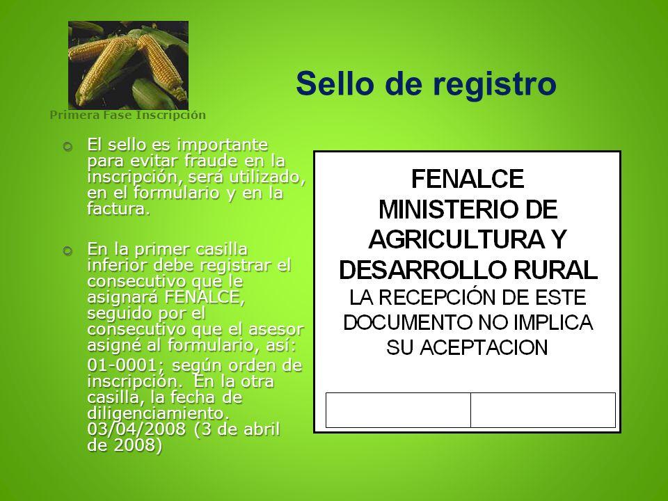 Sello de registro El sello es importante para evitar fraude en la inscripción, será utilizado, en el formulario y en la factura. El sello es important